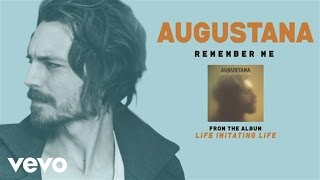 Augustana - Remember Me (audio) YouTube Videos