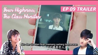 【INDO SUB】 Your Highness, The Class Monitor ???? TRAILER EP 09 ???? 班长殿下