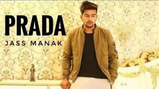 Prada tour tere ambran tha moon sunle song lyrics ( full song) | jass manak | parmish verma | guri