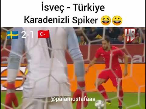 isveç - Türkiye | Maç özeti | Karadenizli spiker | İnstagram@palamustafaaa