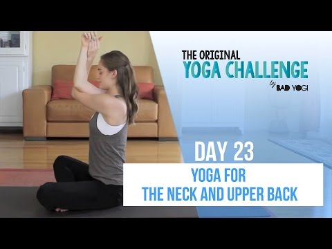 original-yoga-challenge:-day-23---yoga-for-the-neck-&-upper-back-(beginner/intermediate)