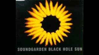 SoundGarden - Black Hole Sun   [Official]