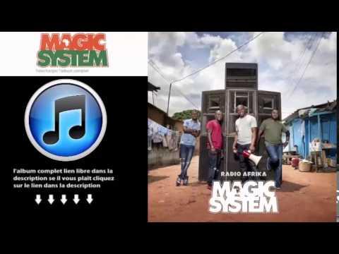 Magic System Radio Afrika 2015 Telecharger Album Complet Gratuit Free Download