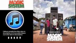 Magic System Radio Afrika 2015 Telecharger Album Complet Gratuit Free Download