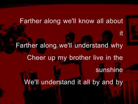 Farther Along Lyrics