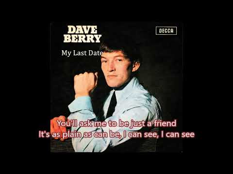 My Last Date (with lyrics)1964  -  Dave Berry