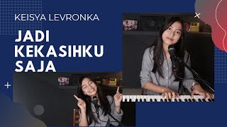 Download Mp3 Jadi Kekasihku Saja   Keisya Levronka   - Michela Thea Cover