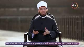 رؤي - أسامة الازهري : سيدنا محمد كأنه يقول اتخوف عليكم رجل