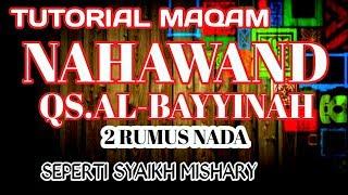 BELAJAR IRAMA NAHAWAND QS AL BAYYINAH #SEPERTI SYAIKH MISHARY