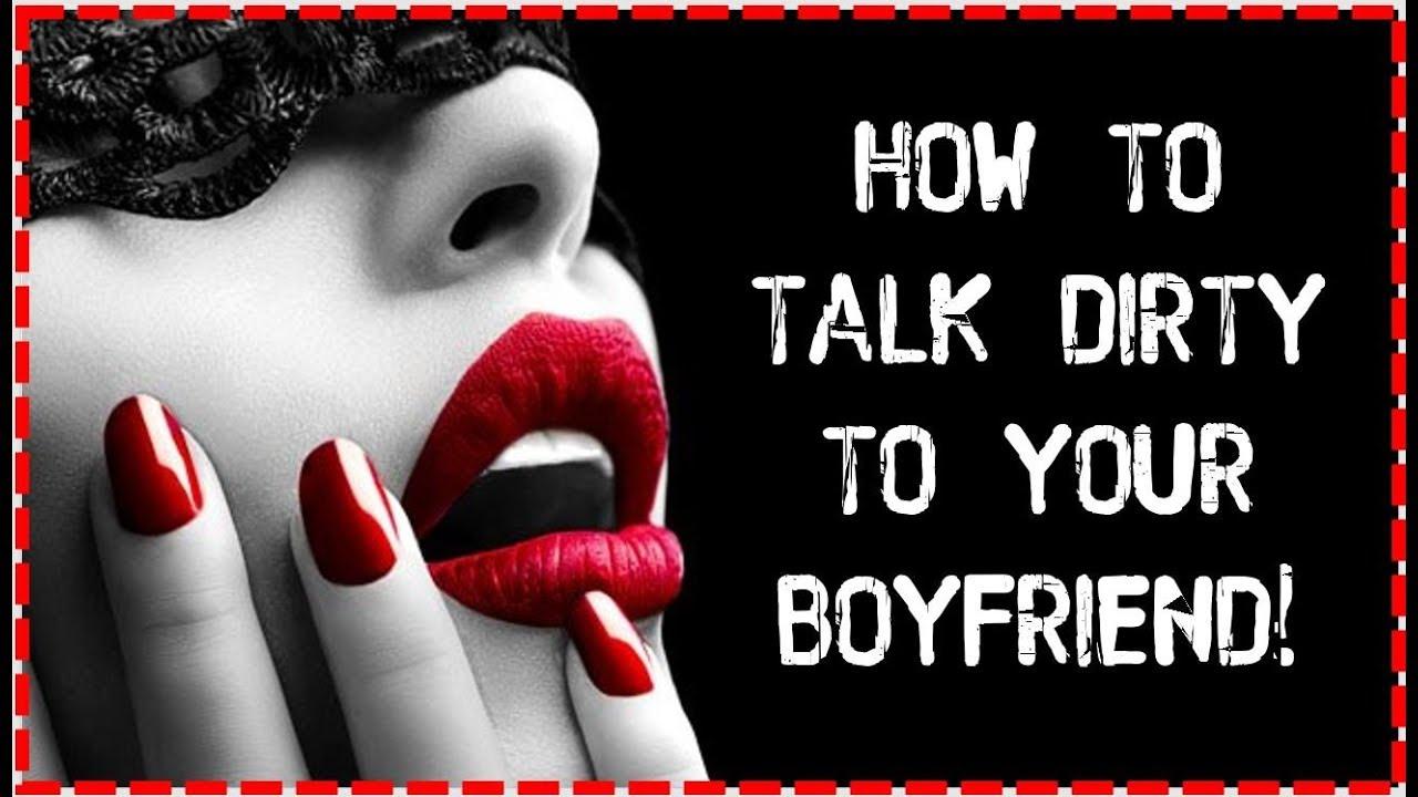 how do i talk dirty to my boyfriend through text