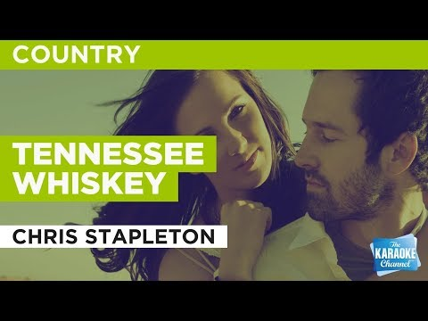 Tennessee Whiskey in the style of Chris Stapleton | Karaoke with Lyrics