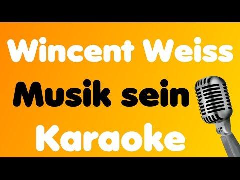 Wincent Weiss - Musik Sein - Karaoke
