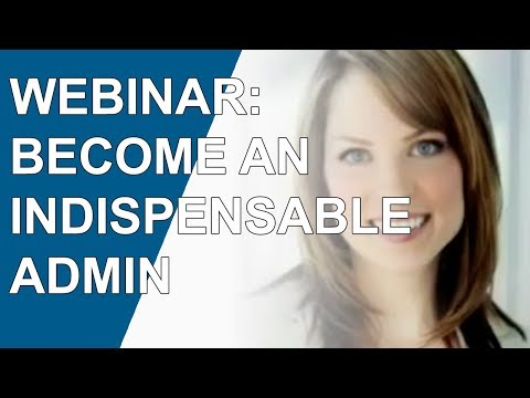 WEBINAR: How to Become a Virtually Indispensable Administrative Professional (Office Team)