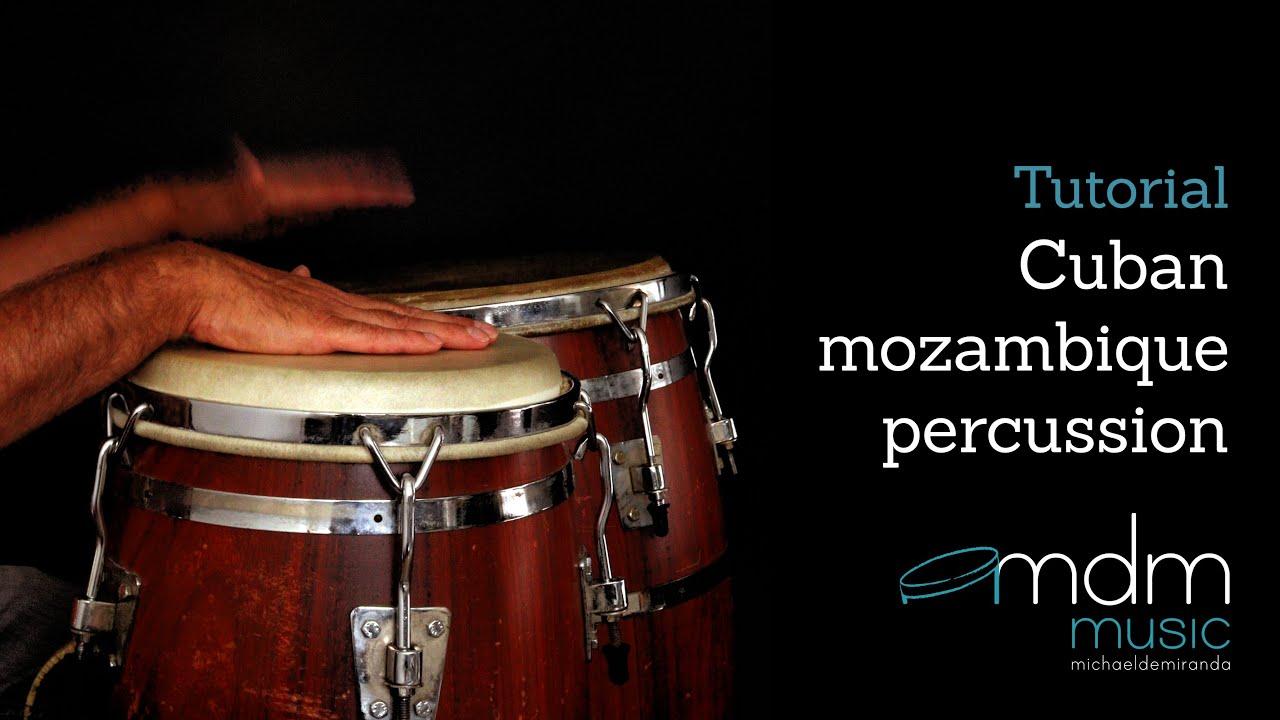 Cuban Mozambique Percussion Tutorial By Michael De Miranda Youtube