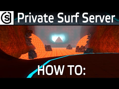 CS GO - How to make a Private Surf Server