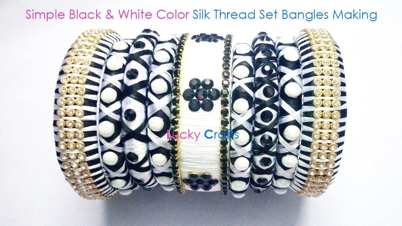 Simple Black & White Color Silk Thread Set Bangles Making - YouTube