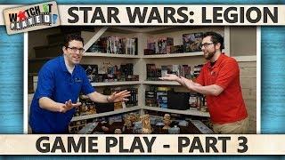 Star Wars: Legion - Game Play 3