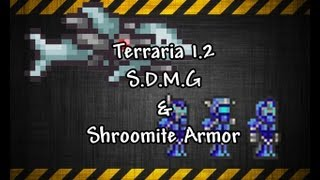 Terraria 1.2 S.D.M.G and Shroomite Armor