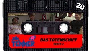 Erwachsene Männer hören Jan Tenner | #20 | Das Totenschiff | Seite 2 | 25.07.2015