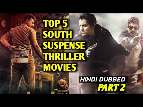 Top 5 South  Suspense Thriller Movies In Hindi _ Part 2 _ South Movie Info