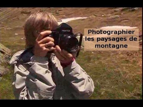 Photographier les paysages de montagne