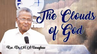 The Clouds of God - Rev. Dr. M A Varughese