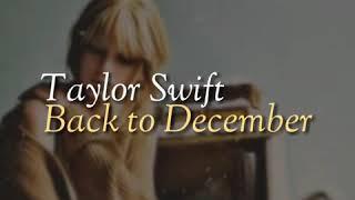 Taylor swift - back to december [lyrics ...