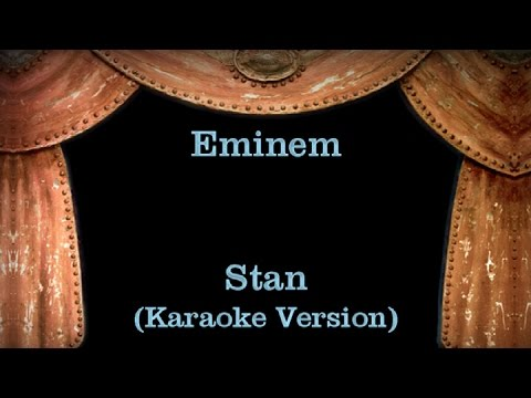 Eminem - Stan - Lyrics (Karaoke Version)