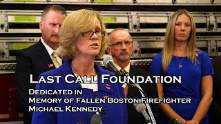 Last Call Foundation Dedicated to Boston Firefighter Michael Kennedy