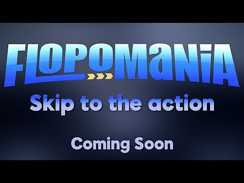 Flopomania - Skip to the Action | 888poker