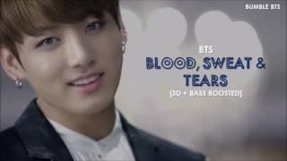 [3D+BASS BOOSTED] BTS (방탄소년단) - BLOOD, SWEAT & TEARS (피, 땀, 눈물) + ROMANIZED LYRICS | bumble.bts