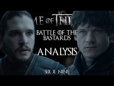"Game of Thrones: Analysis | S06E09 - ""Battle of the Bastards"""