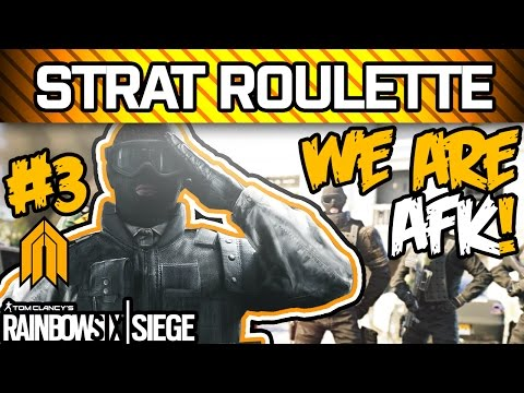 RAINBOW SIX SIEGE STRAT ROULETTE #3 - Pretending to be AFK, Prone Only, ADS Only, 30 Grenades Spam