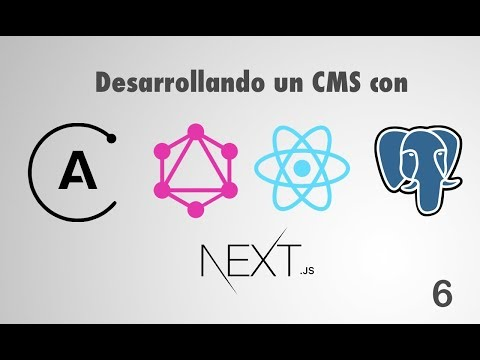 6. Desarrollando un CMS con GraphQL, Apollo, React y PostgreSQL: Creating our Next App thumbnail
