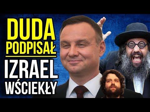 Prezydent Duda Podpisał Ustawę o IPN. Izrael Wściekły. Oczekują Podporządkowania Polski.