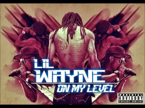 Lil Wayne - On My Level [Original] [Gonzalo MasNa]