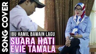 Gambar cover Evie Tamala Suara Hati Cover Enak Banget