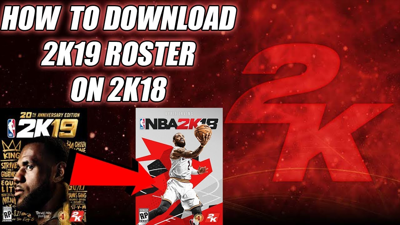 How To Download 2K19 Roster On 2K18|MY LEAGUE/MYGM