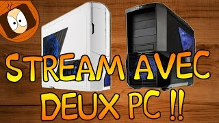 STREAM AVEC DEUX PC : GAMING & STREAMING | GAMING ROOM + LIENS