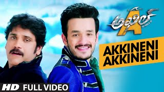 Akkineni Akkineni Full Video Song || Akhil-The Power Of Jua || Akhil Akkineni, Sayesha