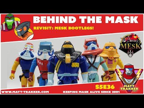 MASK MESK Bootlegs! - S5E36