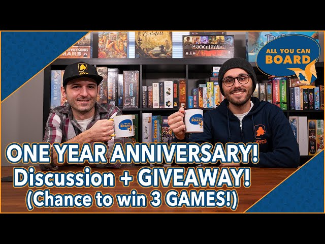 ONE YEAR of All You Can Board | Anniversary GIVEAWAY (3 GAMES TO WIN!) + Channel Update!