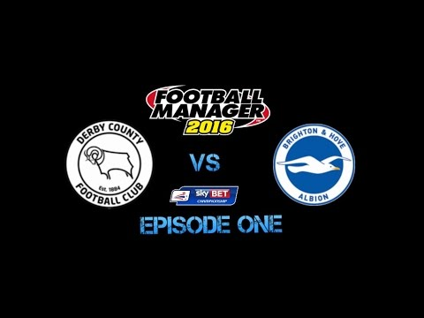 Football Manager 2016 - Sky Bet Championship showdown - Episode 1