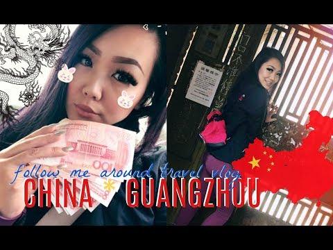 FOLLOW ME AROUND GUANGZHOU | Asia Travel Vlog 2017 Part I