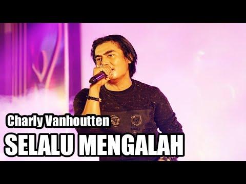 Charly Vanhoutten - Selalu Mengalah (cover Seventeen)