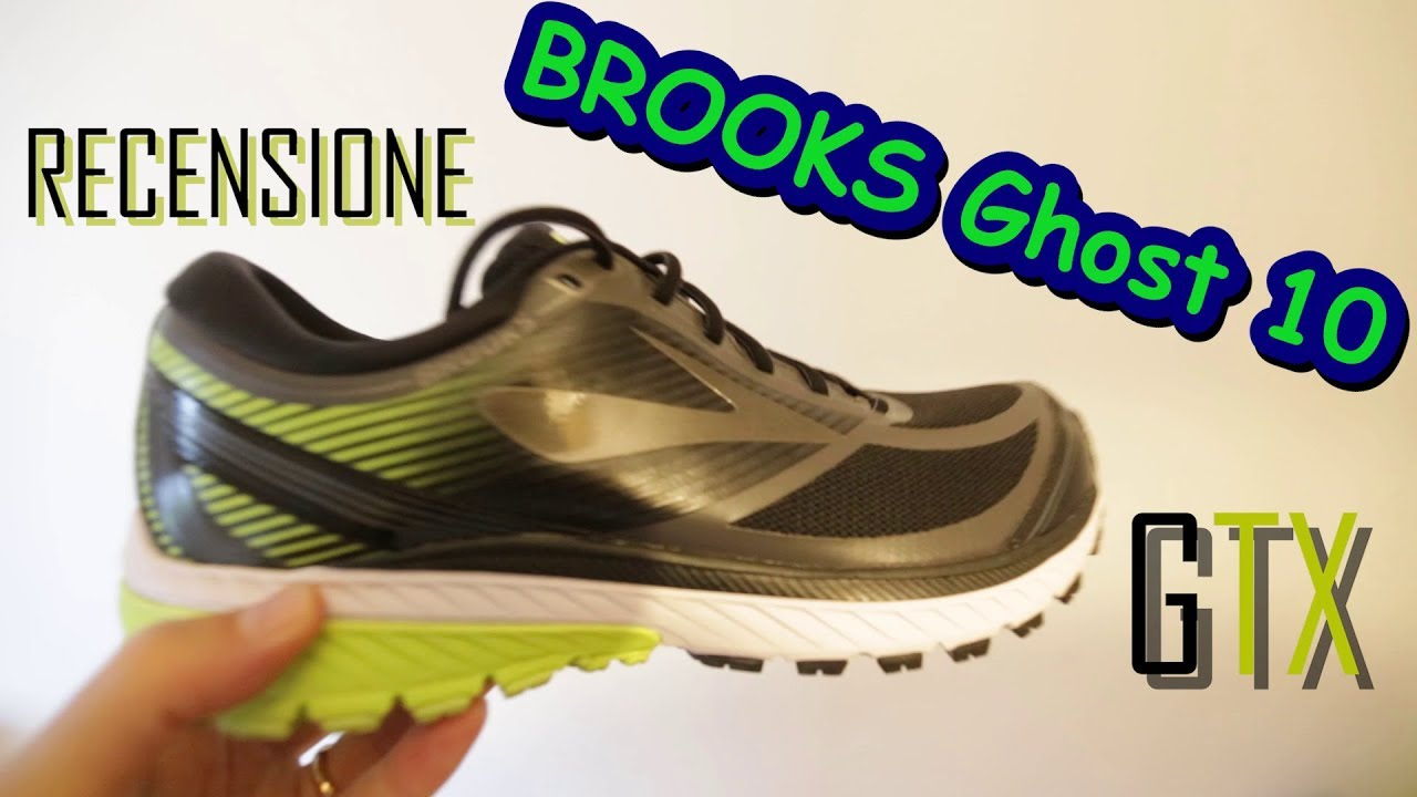 0e1621c5735 RUNNING - Recensione Brooks Ghost 10 GTX - YouTube