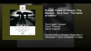 "Purcell: Timon of Athens / The Masque - No.9 Solo ""The cares of lovers"""