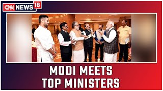PM Modi Meets Top Ministers Ahead Of Winter Session   CNN News18