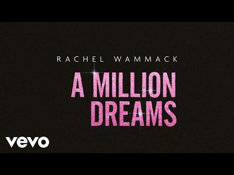 Rachel Wammack - A Million Dreams (Audio)
