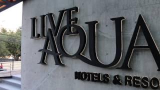 Live Aqua Monterrey, elegancia y lujo